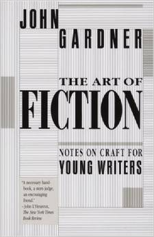 Art of Fiction by John Gardner